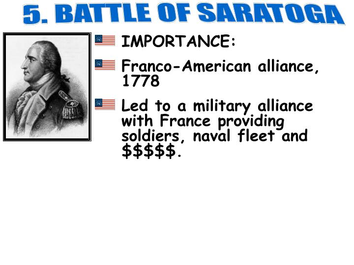 5. BATTLE OF SARATOGA