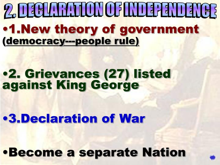 2. DECLARATION OF INDEPENDENCE