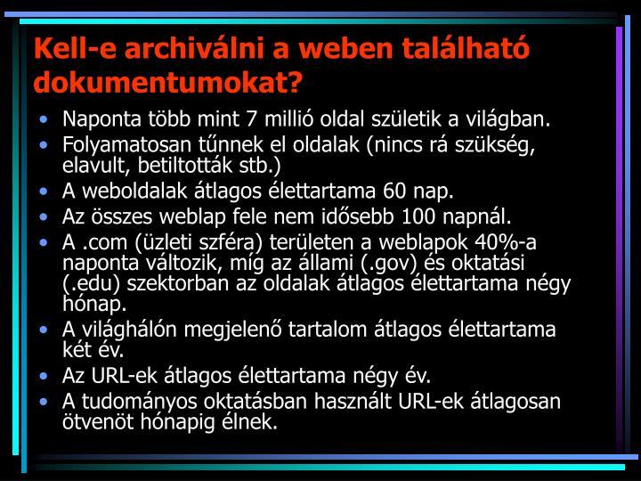 Kell-e archiválni a weben található dokumentumokat?