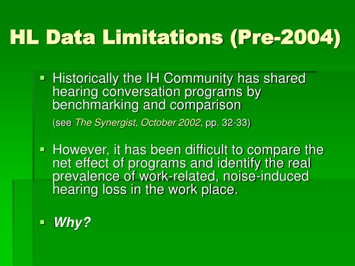 HL Data Limitations (Pre-2004)