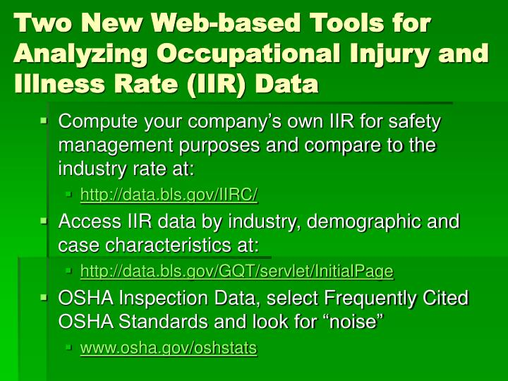 Two New Web-based Tools for Analyzing Occupational Injury and Illness Rate (IIR) Data