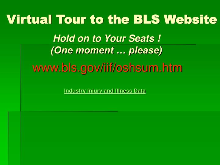 Virtual Tour to the BLS Website