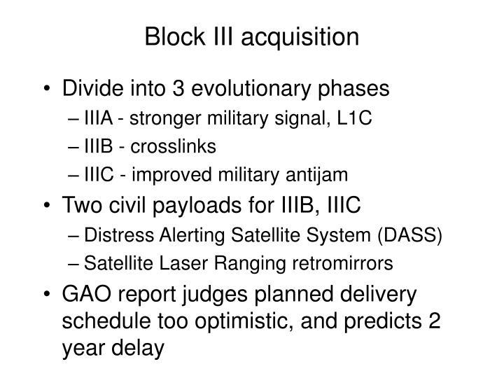 Block III acquisition