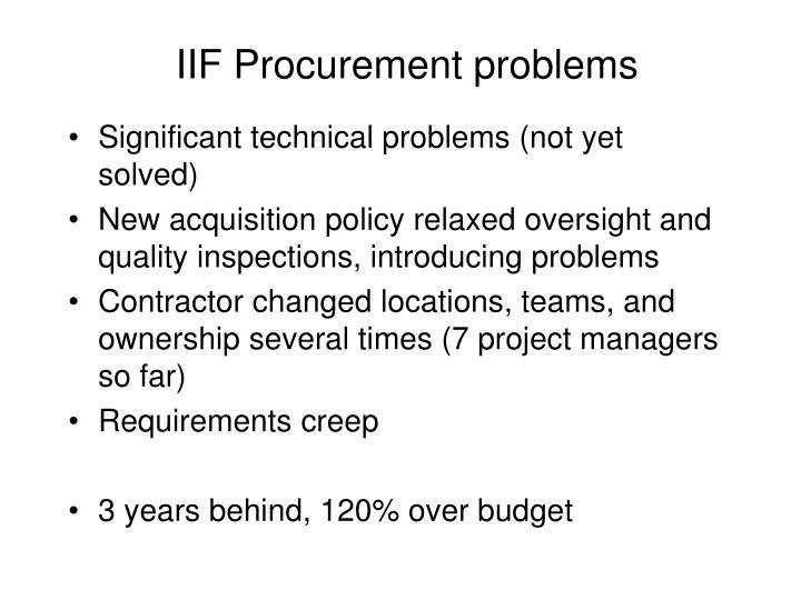 IIF Procurement problems
