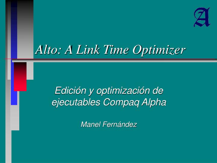 Alto a link time optimizer