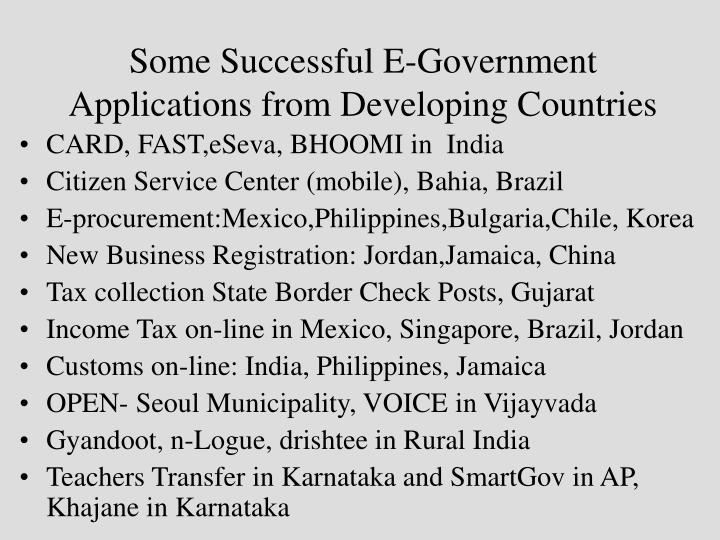 Some Successful E-Government Applications from Developing Countries