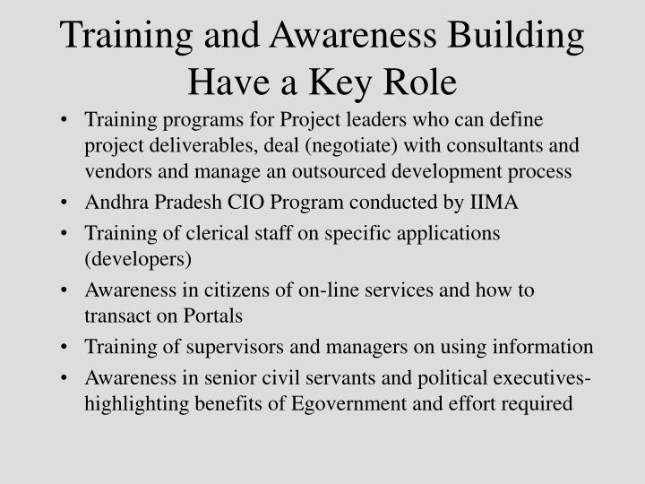 Training and Awareness Building Have a Key Role