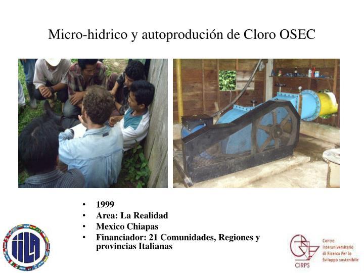 Micro-hidrico y autoprodución de Cloro OSEC