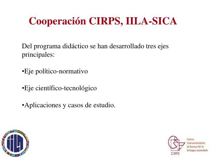 Cooperación CIRPS, IILA-SICA