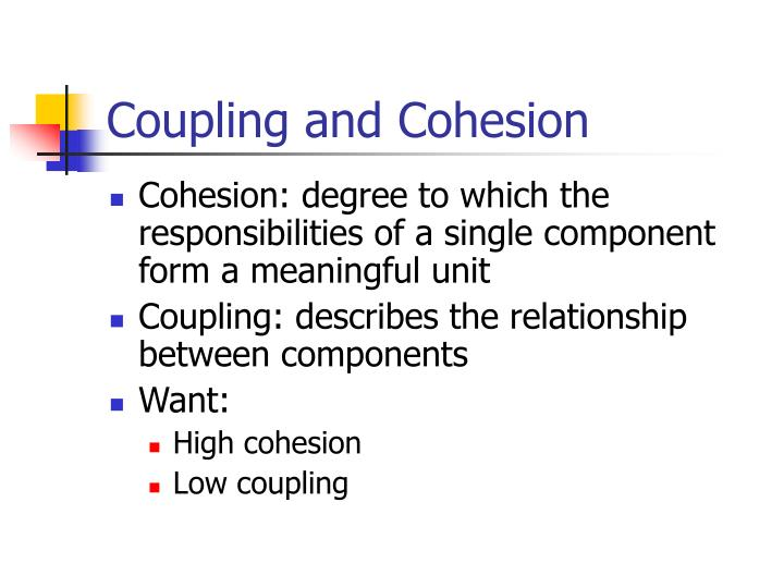 Coupling and Cohesion