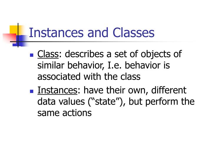 Instances and Classes