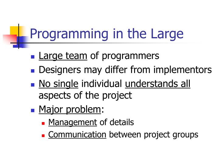 Programming in the Large
