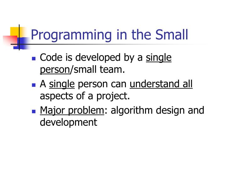 Programming in the small