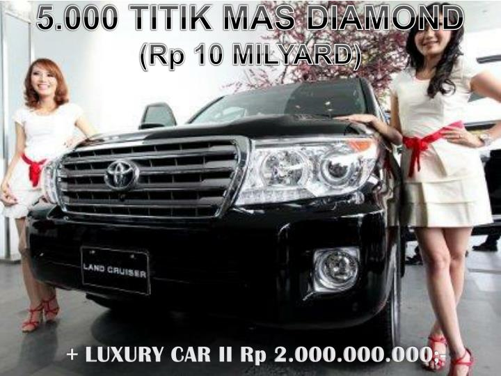 5.000 TITIK MAS DIAMOND