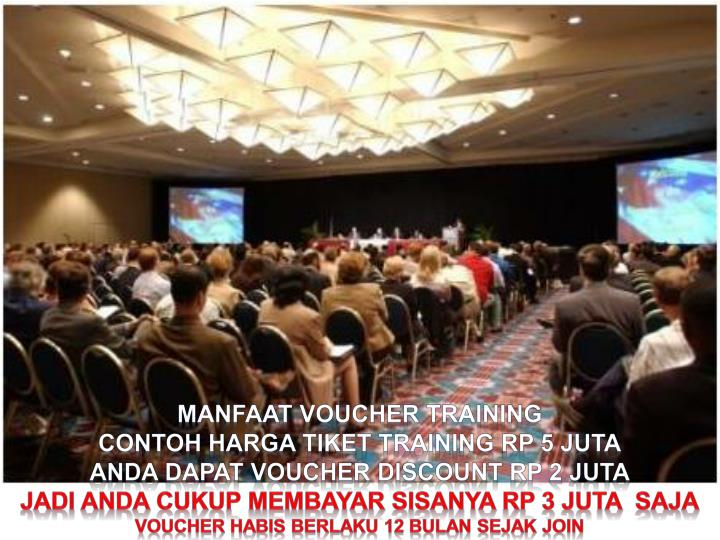 MANFAAT VOUCHER training