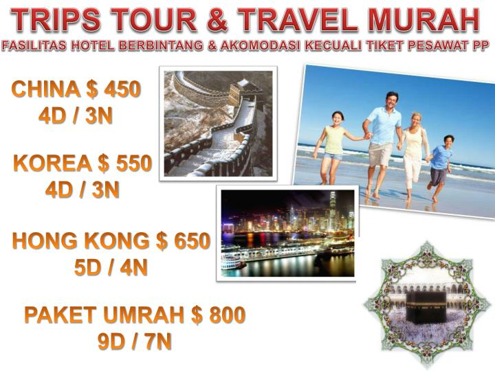 TRIPS TOUR & TRAVEL MURAH