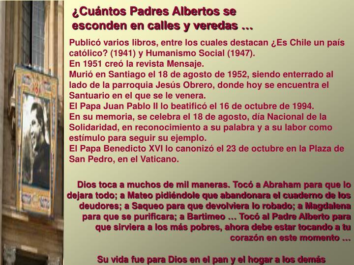 ¿Cuántos Padres Albertos se esconden en calles y veredas …