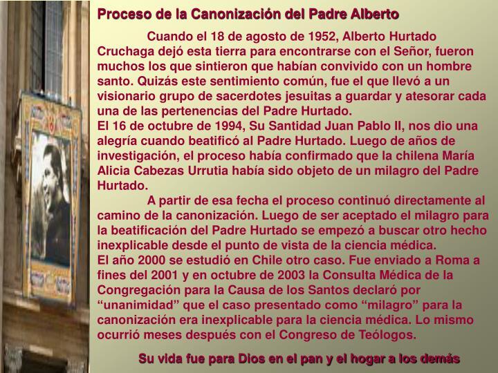 Proceso de la Canonización del Padre Alberto