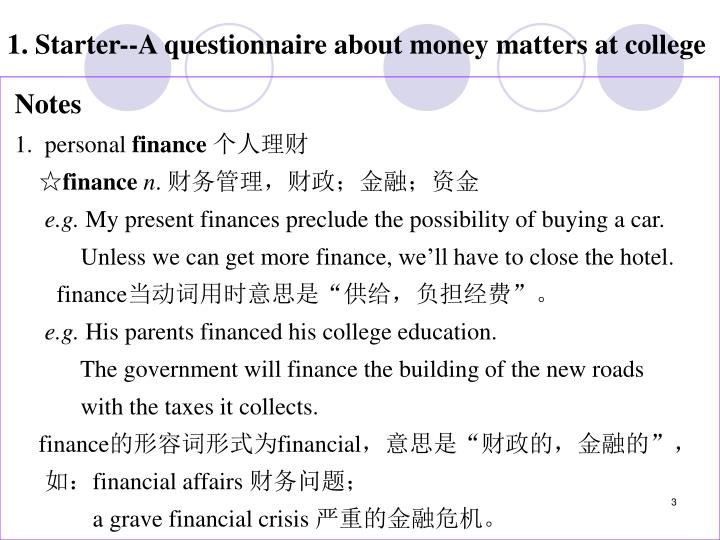 1. Starter--A questionnaire about money matters at college