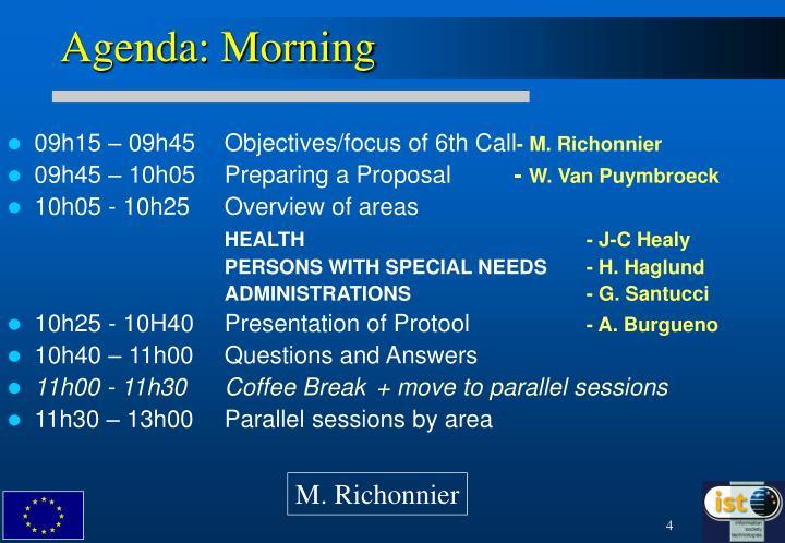 Agenda: Morning