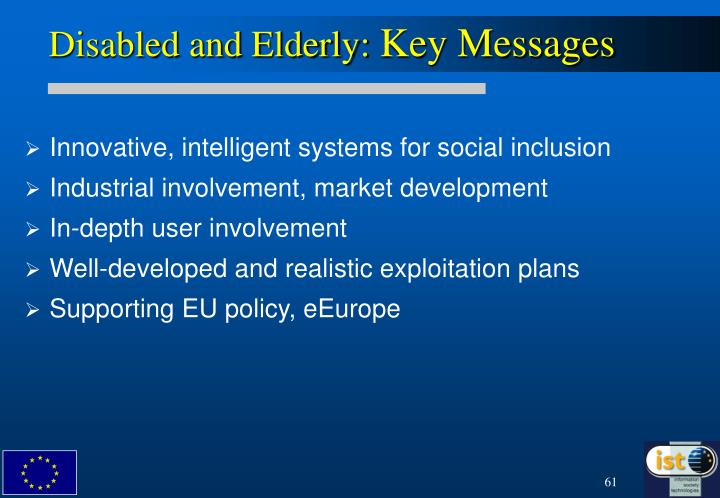 Disabled and Elderly: