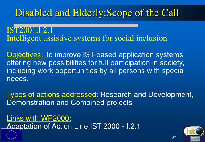 Disabled and Elderly:Scope of the Call