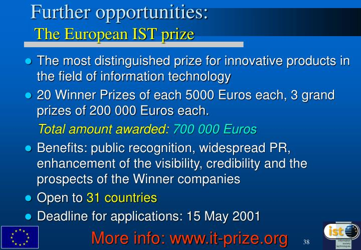 Further opportunities: