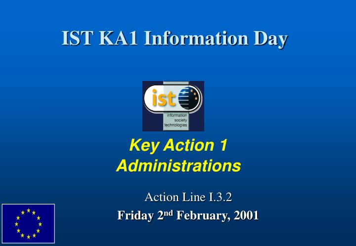 IST KA1 Information Day