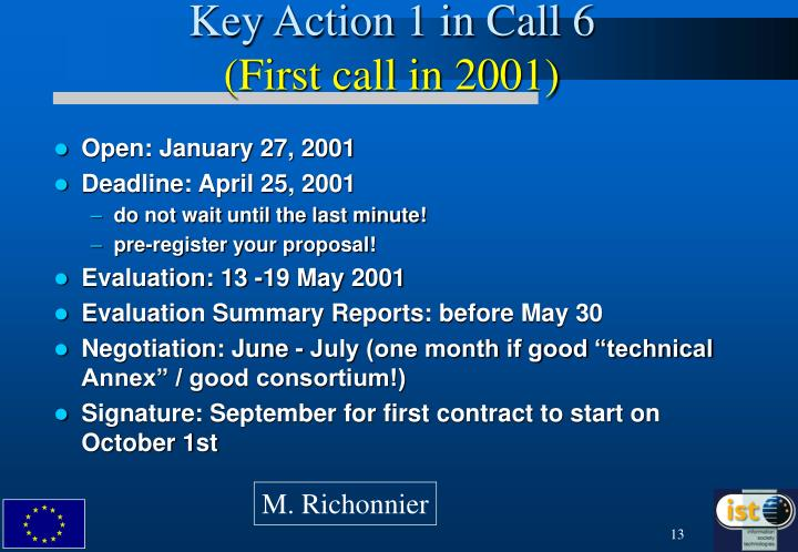 Key Action 1 in Call 6