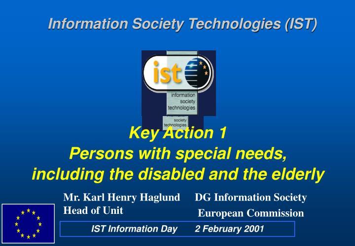 Information Society Technologies (IST)