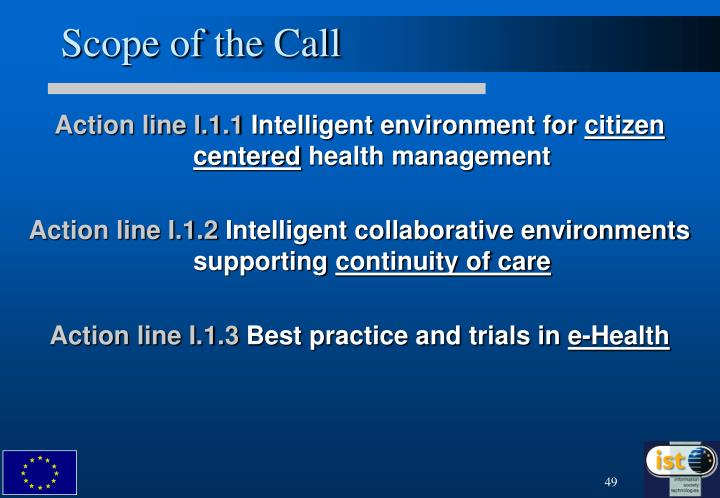 Scope of the Call