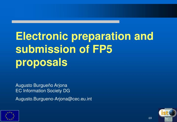 Electronic preparation and submission of FP5 proposals