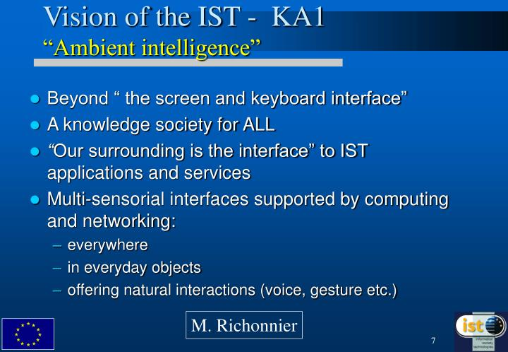 Vision of the IST -  KA1