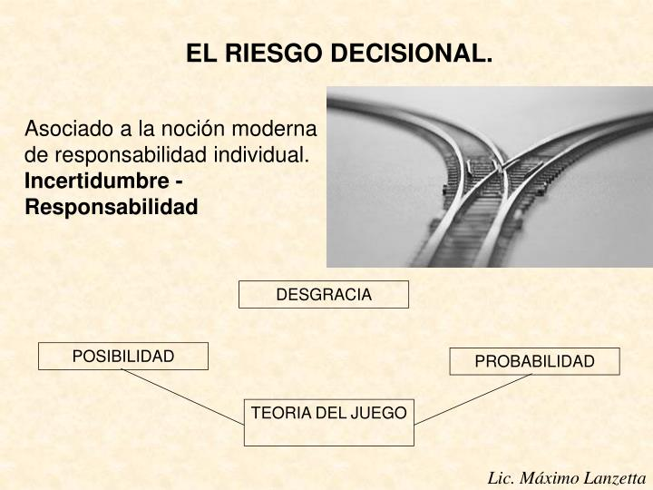 EL RIESGO DECISIONAL.