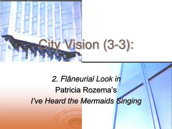City Vision (3-3):