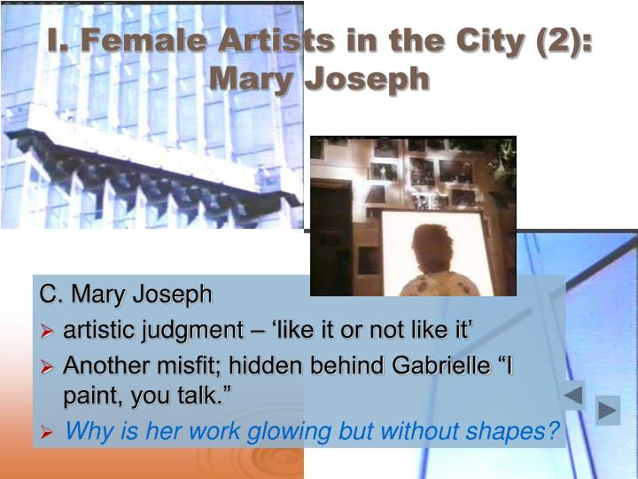 I. Female Artists in the City (2): Mary Joseph