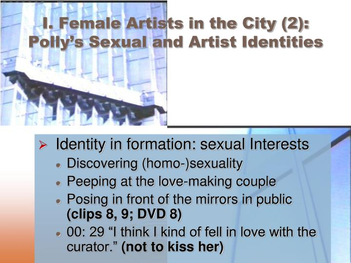 I. Female Artists in the City (2): Polly's Sexual and Artist Identities