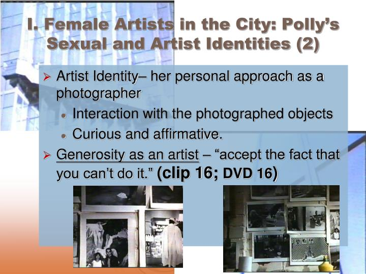 I. Female Artists in the City: Polly's Sexual and Artist Identities (2)