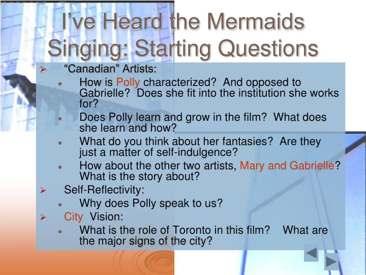 I've Heard the Mermaids Singing: Starting Questions