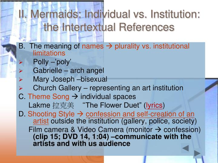 II. Mermaids: Individual vs. Institution: the Intertextual References