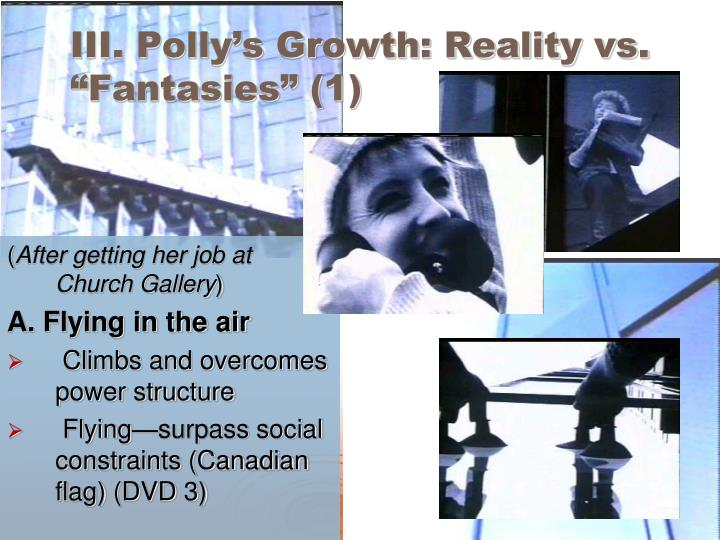 "III. Polly's Growth: Reality vs. ""Fantasies"" (1)"
