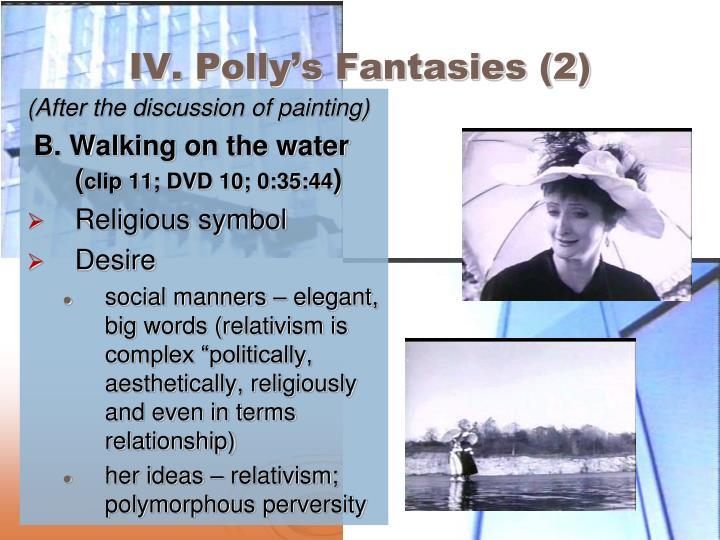 IV. Polly's Fantasies (2)