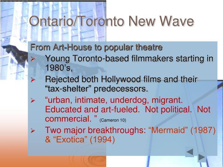 Ontario/Toronto New Wave