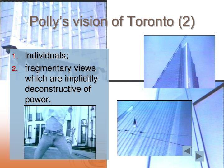Polly's vision of Toronto (2)