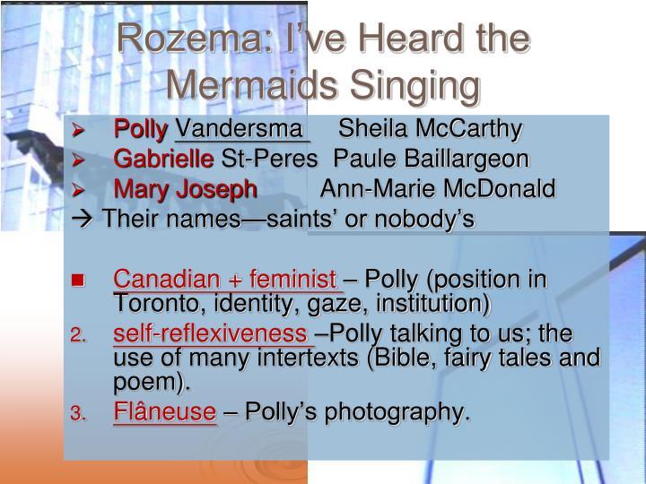 Rozema: I've Heard the Mermaids Singing