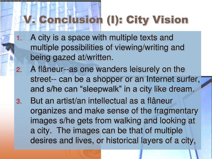 V. Conclusion (I): City Vision