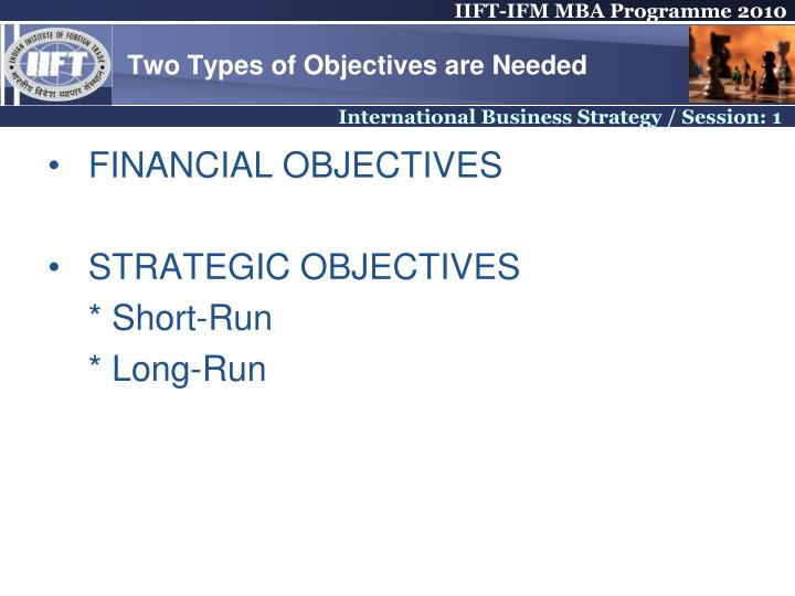 Two Types of Objectives are Needed