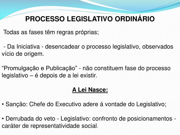 PROCESSO LEGISLATIVO ORDINÁRIO