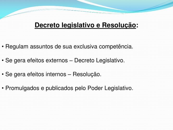 Decreto legislativo e Resolução