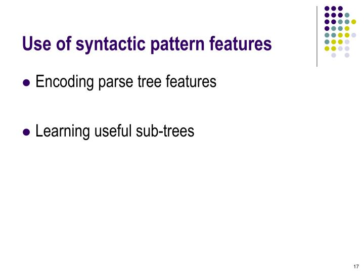 Use of syntactic pattern features